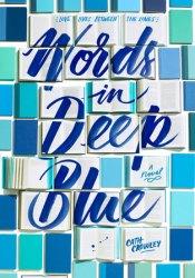Words in Deep Blue Pdf Book