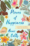 Pieces of Happiness: A Novel of Friendship, Hope and Chocolate