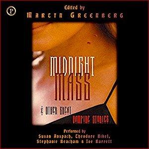 Midnight Mass: & Other Great Vampire Stories