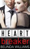 Heartbreaker (Hollywood Hearts, #2)
