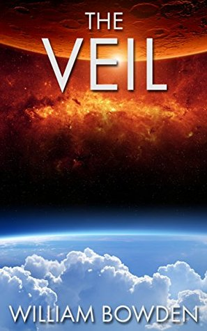 The Veil (The Veil: Seen and Not Seen, #3)