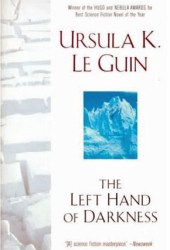 The Left Hand of Darkness (Hainish Cycle #6) Pdf Book