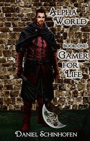 Gamer for Life (Alpha World, #1)