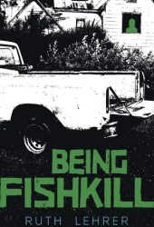 Being Fishkill Pdf Book