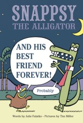 Snappsy the Alligator and His Best Friend Forever Pdf Book