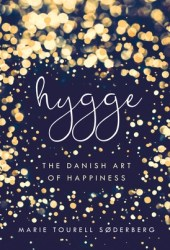 Hygge: The Danish Art of Happiness Book Pdf
