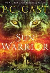Sun Warrior (Tales of a New World #2) Pdf Book
