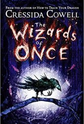 The Wizards of Once (The Wizards of Once #1) Pdf Book