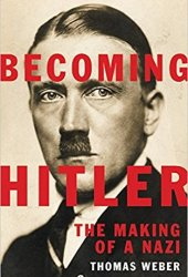 Becoming Hitler: The Making of a Nazi Pdf Book