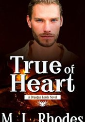 True of Heart (The Draegan Lords Book 1) Pdf Book