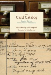 The Card Catalog: Books, Cards, and Literary Treasures Pdf Book