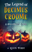 The Legend of Decimus Croome: A Halloween Carol