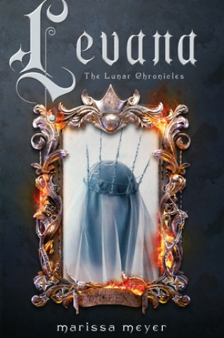 Levana (The Lunar Chronicles #3.5) – Marissa Meyer