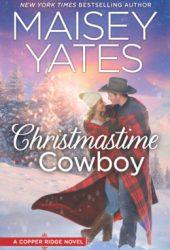 Christmastime Cowboy (Copper Ridge, #10) Pdf Book