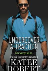 Undercover Attraction (The O'Malleys, #5) Pdf Book