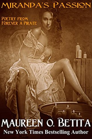 Miranda's Passion: Poetry from Forever A Pirate
