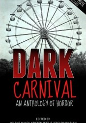 Dark Carnival: An Anthology of Horror Pdf Book