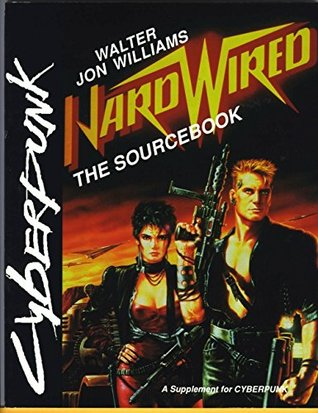 Hardwired: The Sourcebook