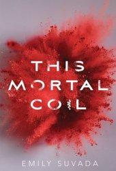 This Mortal Coil (This Mortal Coil #1) Pdf Book
