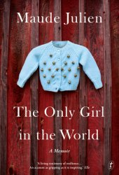 The Only Girl in the World: A Memoir Book Pdf