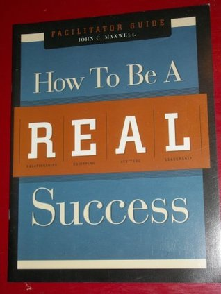 How to be a REAL Success: Facilitator Guide