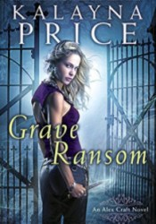 Grave Ransom (Alex Craft, #5) Pdf Book