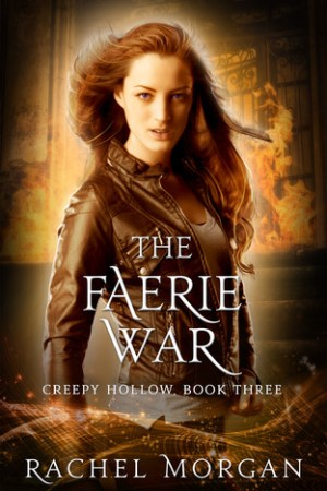 Reading books The Faerie War (Creepy Hollow, #3)