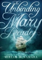 The Unbinding of Mary Reade Pdf Book