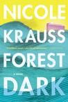 Forest Dark by Nicole Krauss
