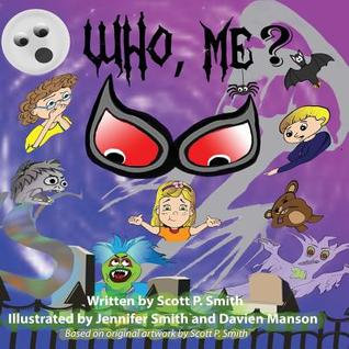 Who, Me?: A Delightfully Spooky Tale!