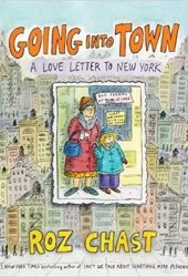 Going Into Town: A Love Letter to New York Pdf Book