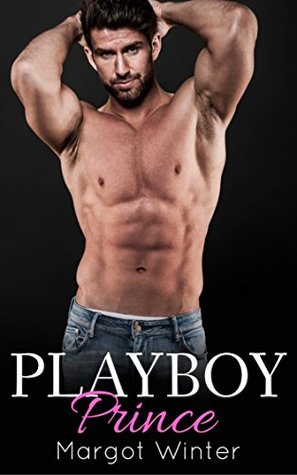 Playboy Prince: A Royal Romance (The Brothers of Ocauria Book 1)