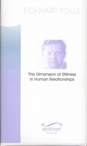 The Dimension Of Stillness In Human Relationships