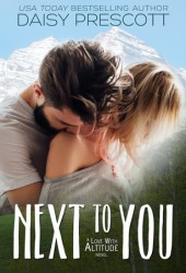 Next to You (Love with Altitude, #1) Book Pdf