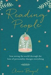 Reading People: How Seeing the World through the Lens of Personality Changes Everything Book Pdf