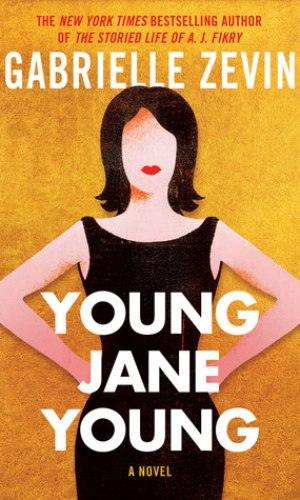 Young Jane Young - Gabrielle Zevin | Books I Read @ Poppies and Jasmine