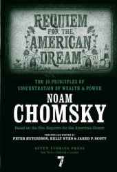Requiem for the American Dream: The 10 Principles of Concentration of Wealth & Power Book Pdf