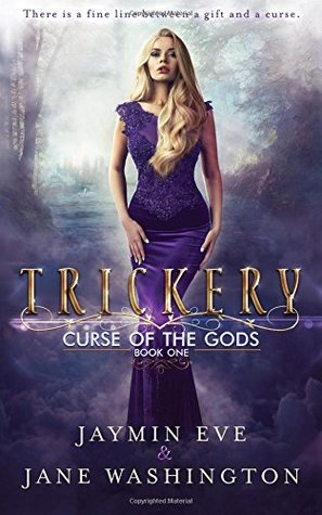 Recensie: Trickery ( Curse of the gods #1 ) van Jaymin Eve