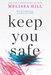 Keep You Safe Book Pdf