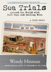 Sea Trials: Around the World with Duct Tape and Bailing Wire Pdf Book