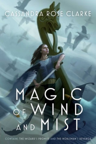 Magic of Wind and Mist (The Hanna Duology #1-2) – Cassandra Rose Clarke