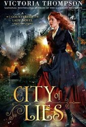 City of Lies (Counterfeit Lady, #1) Pdf Book