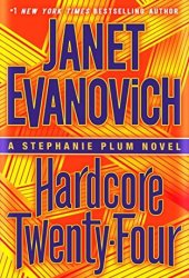 Hardcore Twenty-Four (Stephanie Plum, #24) Book Pdf