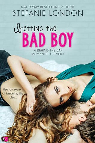 Betting the Bad Boy (Behind the Bar, #3)