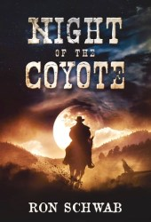 Night of the Coyote (The Coyote Saga, #1)