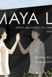 Maya Lin: Artist-Architect of Light and Lines Book Pdf