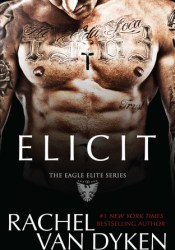 Elicit (Eagle Elite, #4) Pdf Book