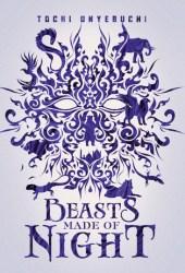Beasts Made of Night Pdf Book