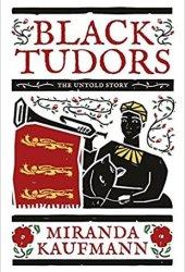 Black Tudors: The Untold Story Pdf Book