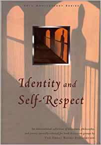 Identity And Self Respect (The Great Books Foundation 50th Anniversary Series)